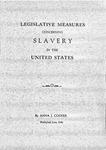 Legislative Measures Concerning Slavery in the U.S. 1942