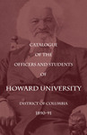 1890-91: Catalog of the Officers and Students of Howard University