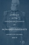 1878-79: Catalog of the Officers and Students of Howard University