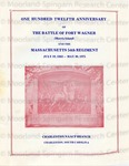 One Hundred Twelfth Anniversary of the Battle of Fort Wagner (Morris Island) and the Massachusetts 54th Regiment.