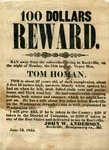 100 Dollars Reward /for/ Tom Homan. Rockville, Montgomery County, Md.